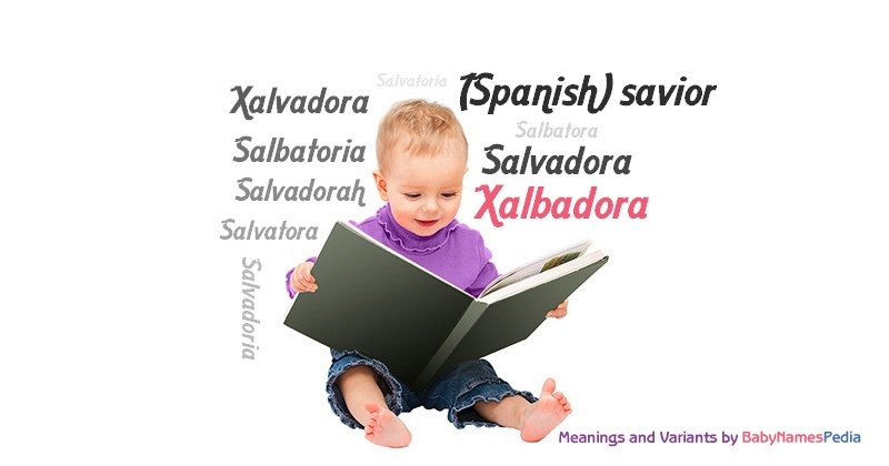 Meaning of the name Xalbadora