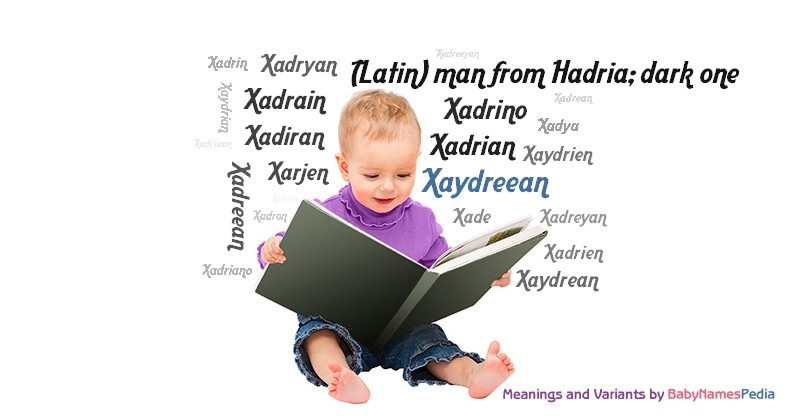 Meaning of the name Xaydreean