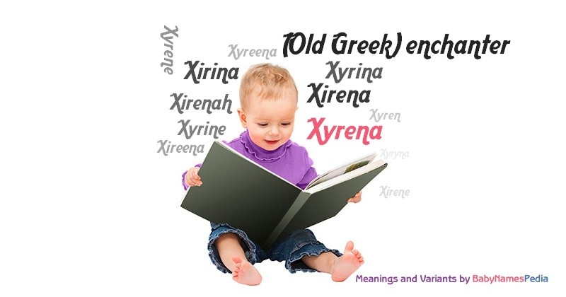 Meaning of the name Xyrena