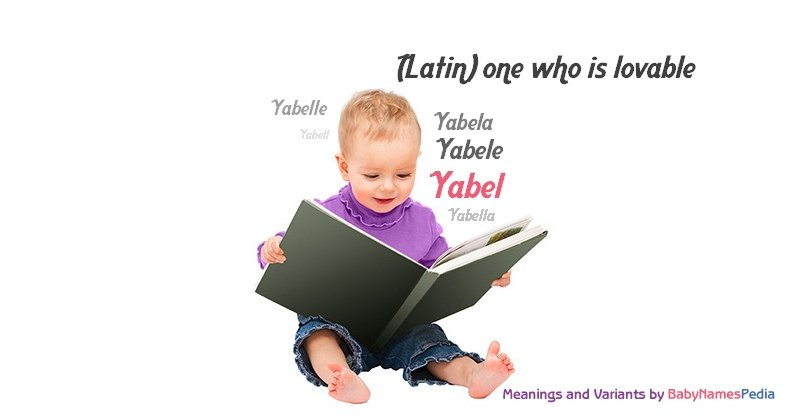 Meaning of the name Yabel