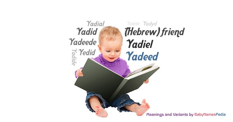 Meaning of the name Yadeed