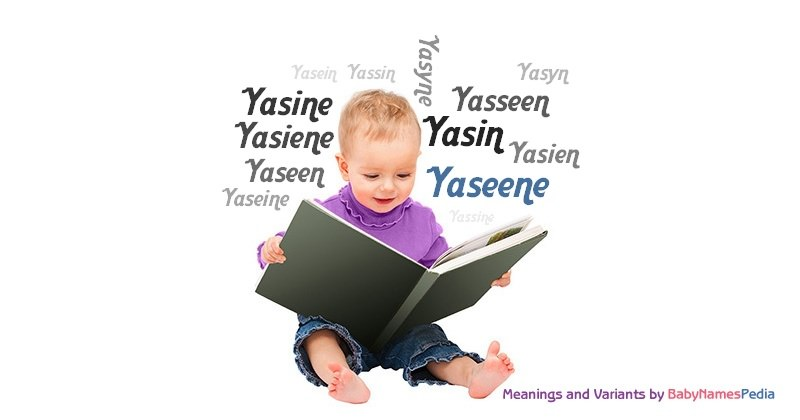Meaning of the name Yaseene