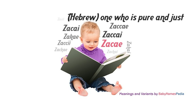 Meaning of the name Zacae