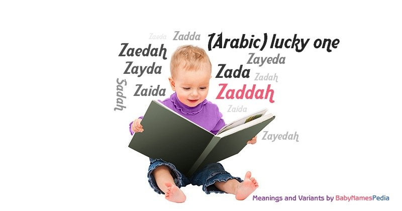 Meaning of the name Zaddah