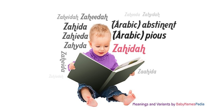 Meaning of the name Zahidah