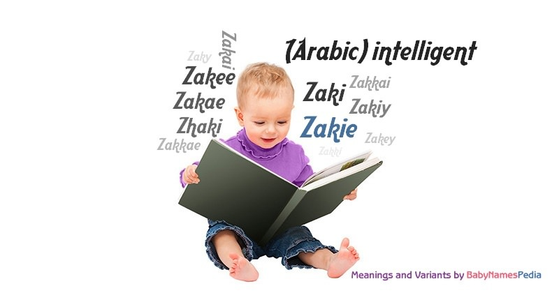 Meaning of the name Zakie