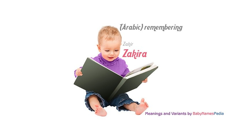 Meaning of the name Zakira