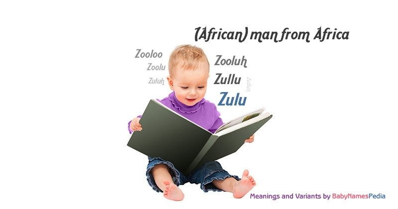 Meaning of the name Zulu