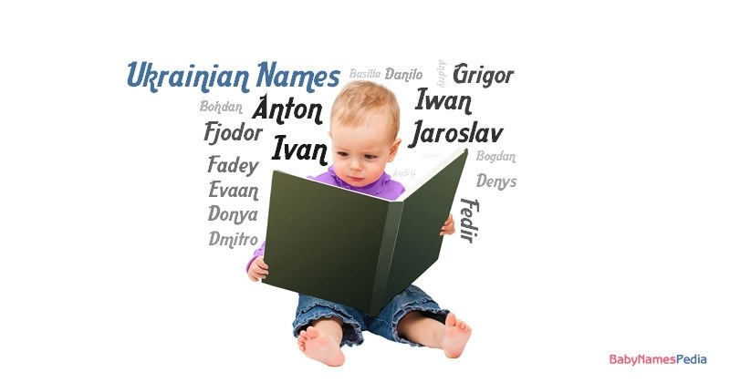 World Names > Page 1 - Ukrainian Baby Names Ukrainian Baby Names Find terrific Ukrainian Baby Names Lists because at Top Baby Names Search we have researched long and hard to provide you with a comprehensive list of baby names.